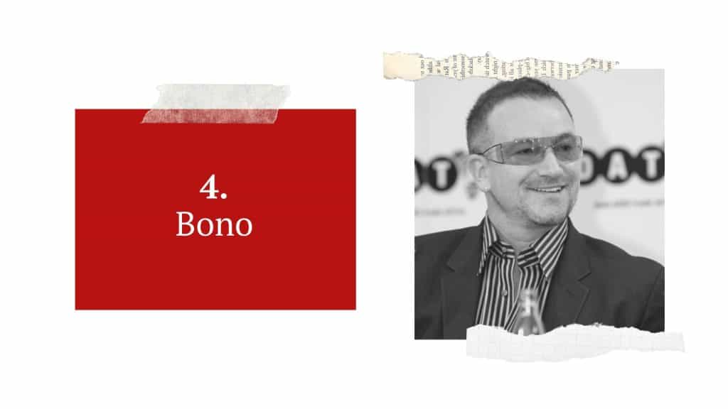 Bono made his mark on the music industry with neither hair nor a last name.